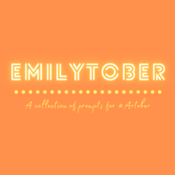 #Emilytober Prompt List – Be Inspired, October 1st – 31st!