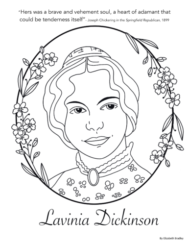 This is a printable coloring sheet depicting an artist's rendition of Lavinia Dickinson.