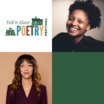 Graphic for Tell It Slant Poetry Festival 2021 headliner night with headshots of Tracy K. Smith and Tiana Clark with the Tell It Slant logo.