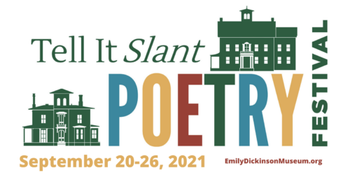 Tell It Slant Poetry Festival logo for September 20-26, 2021. Featuring drawn versions of the Homestead and the Evergreens.