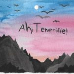 "Postcard face featuring a painting of a sunset and the words ""Ah, Teneriffe!"""